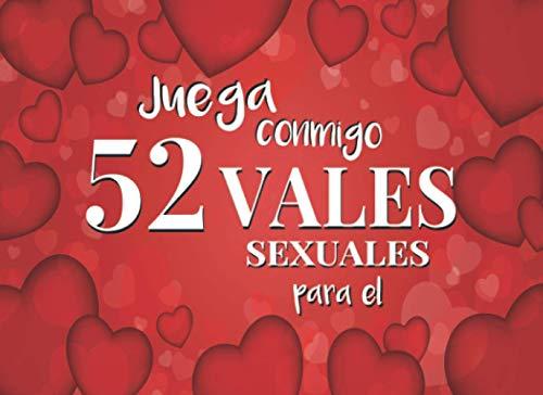 52 Vales Sexuales Para El Juega Conmigo: Talonario...