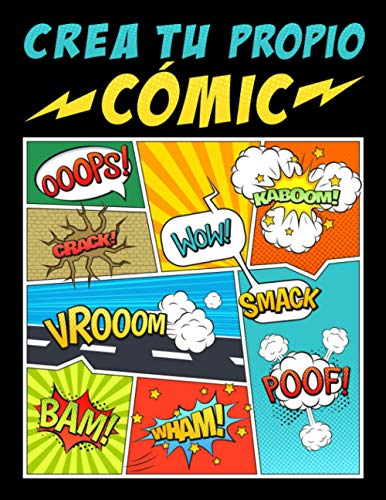 Crea tu propio cómic: 100 originales plantillas...