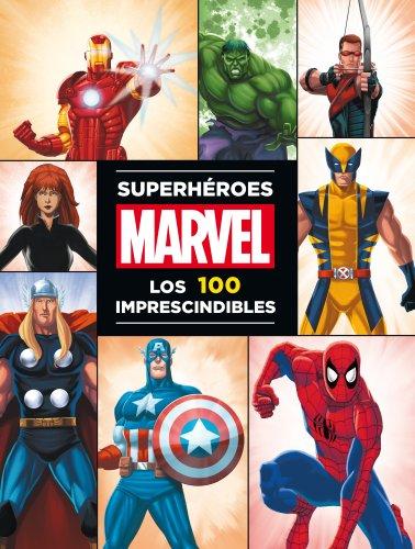 Superhéroes Marvel: los 100 imprescindibles...