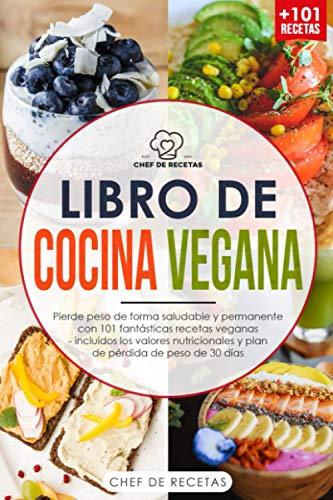 Libro de cocina vegana: Pierde peso de forma...