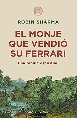 El monje que vendió su Ferrari: Una fábula...