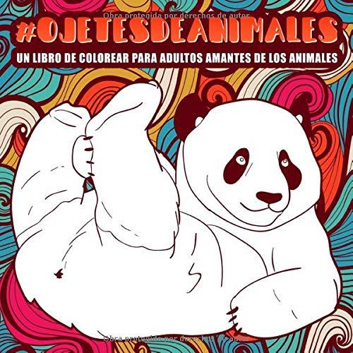 Ojetes de animales : Un libro de colorear para...