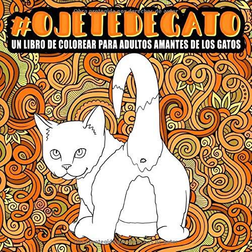 Ojete de gato : Un libro de colorear para adultos...