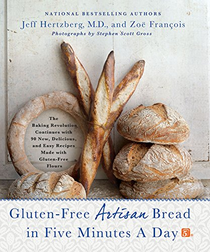 Gluten-Free Artisan Bread in Five Minutes a Day:...